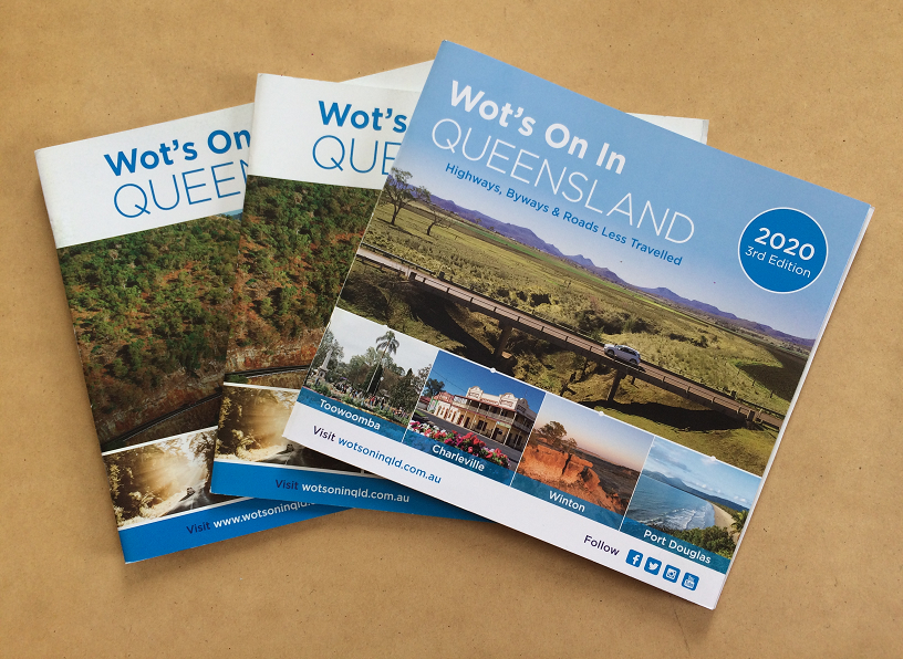 Wot's On In Queensland Highways, Byways and Roads Less Travelled Books 2018, 2019 and 2020
